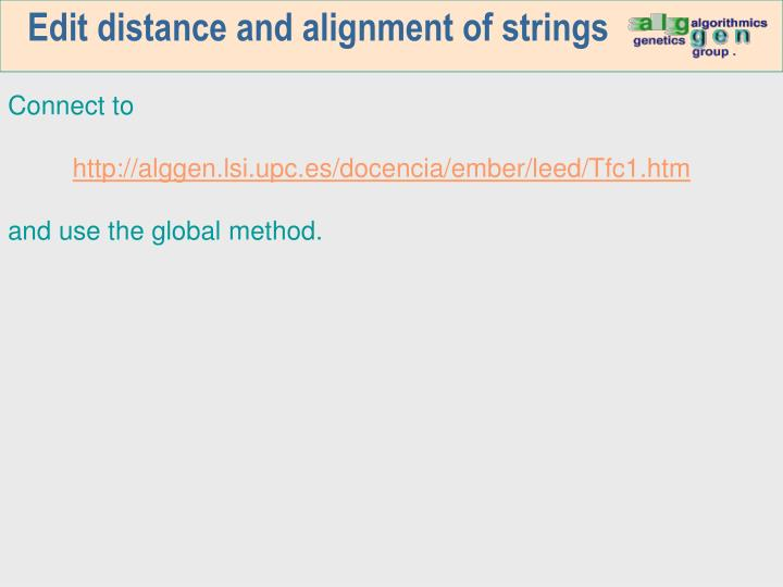 Edit distance and alignment of strings