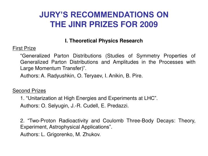 jury s recommendations on the jinr prizes for 200 9 n.
