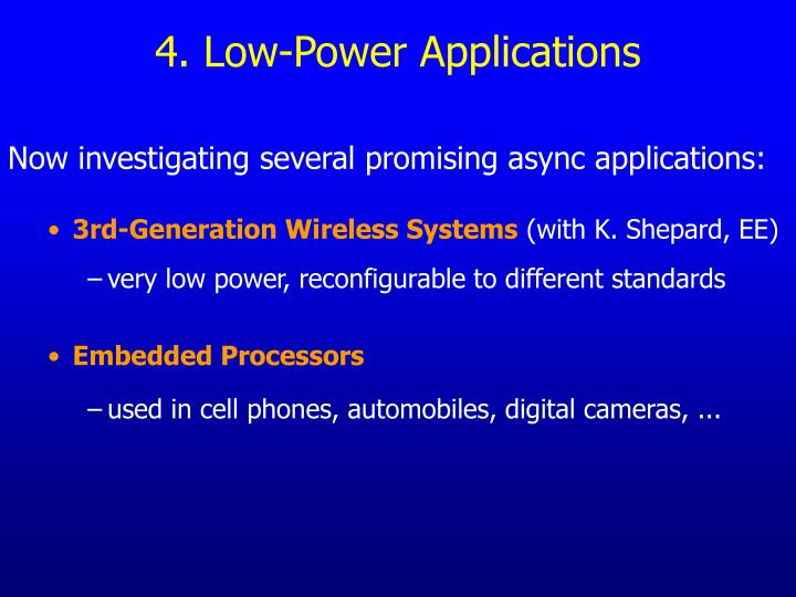 4. Low-Power Applications