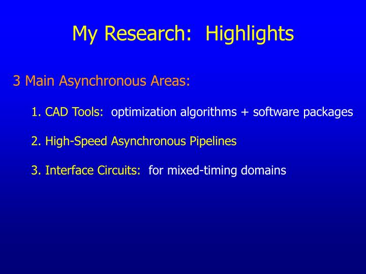 My Research:  Highlights