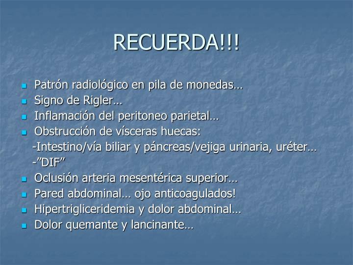 RECUERDA!!!