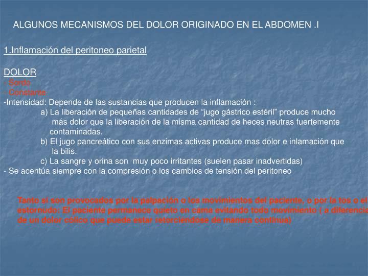 ALGUNOS MECANISMOS DEL DOLOR ORIGINADO EN EL ABDOMEN .I