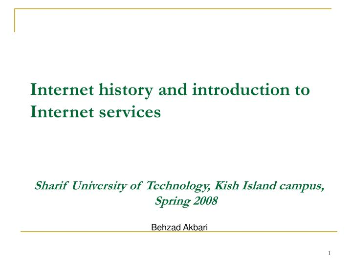 internet history and introduction to internet services n.