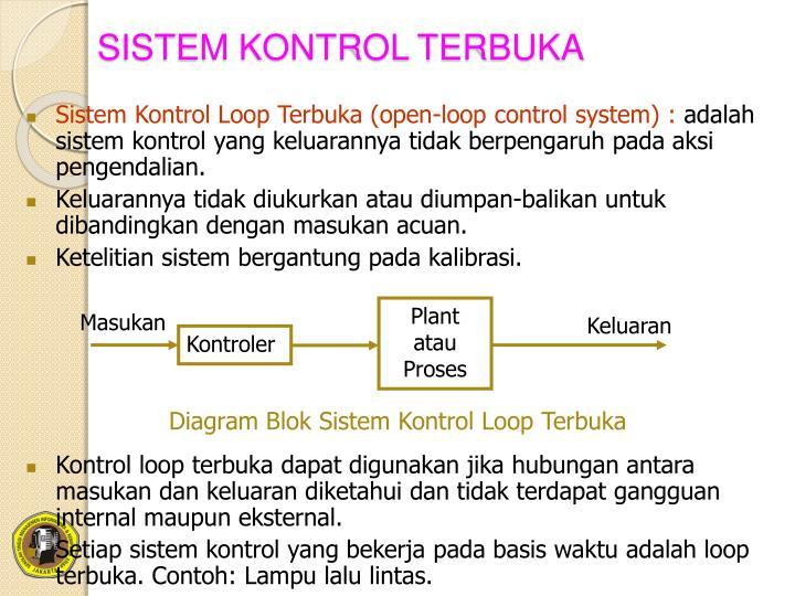Ppt pengantar sistem pengaturan powerpoint presentation id6254559 sistem kontrol terbuka plant atau proses ccuart Choice Image