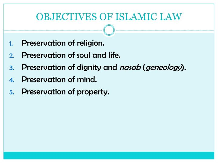 OBJECTIVES OF ISLAMIC LAW