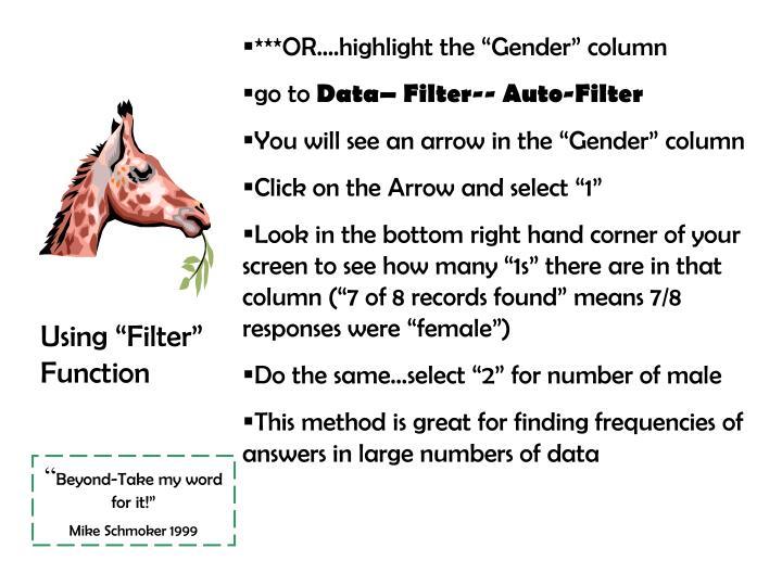 "***OR….highlight the ""Gender"" column"