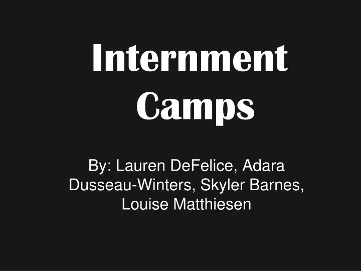 internment camps n.