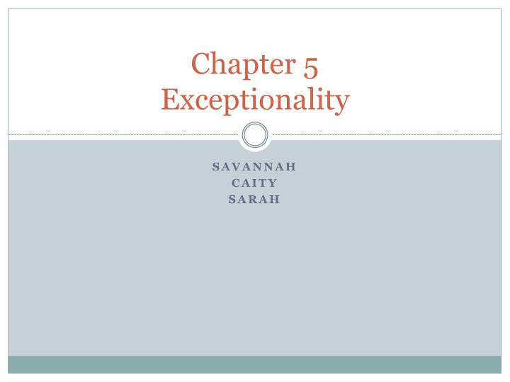 chapter 5 exceptionality n.