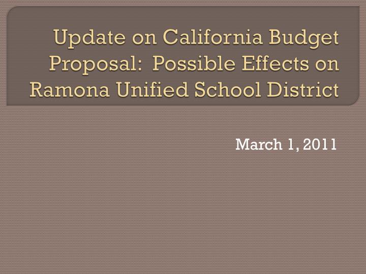 update on california budget proposal possible effects on ramona unified school district n.
