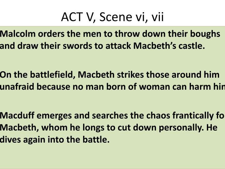 ACT V, Scene vi, vii