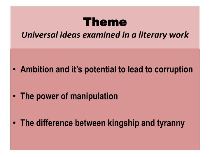 Theme universal ideas examined in a literary work
