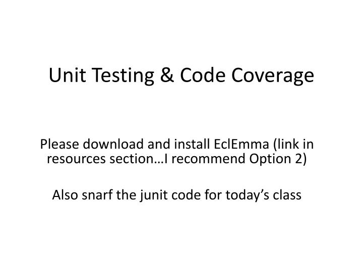 unit testing code coverage n.