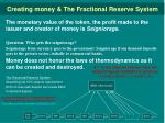 creating money the fractional reserve system