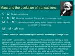 marx and the evolution of transactions