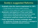 soddy s suggested reforms