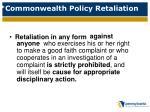 commonwealth policy retaliation
