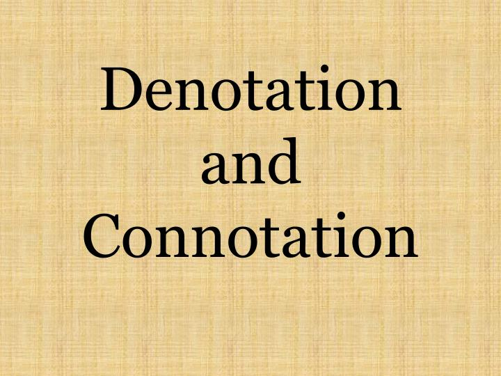 denotation and connotation n.