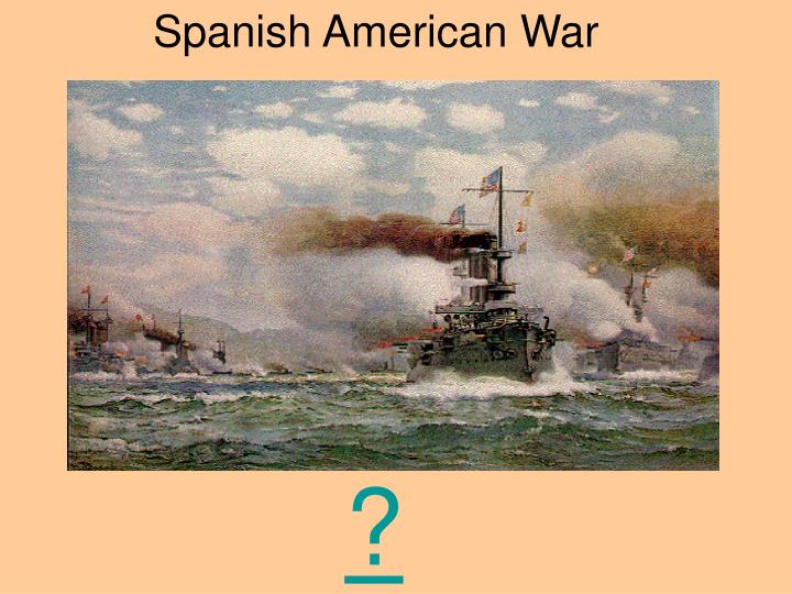 essay spanish american war This paper discusses about the war between spain and united states and the summaries the causes of spanish and american war it also details the significant events.