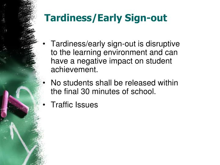 Tardiness/Early Sign-out