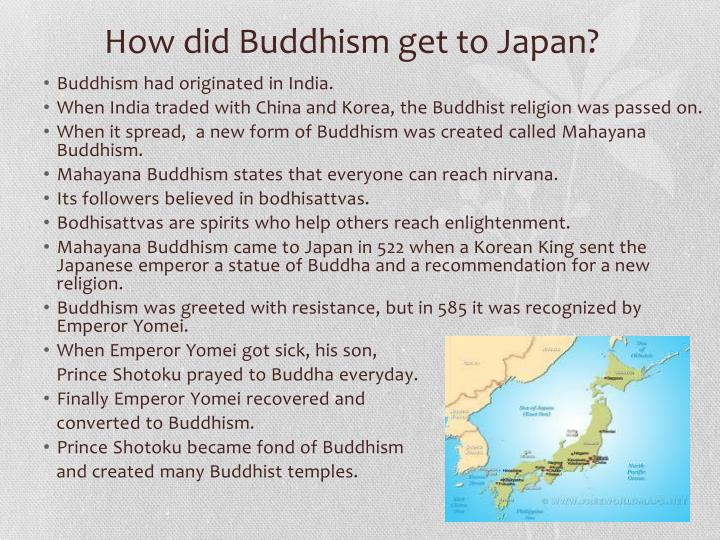How did Buddhism get to Japan?