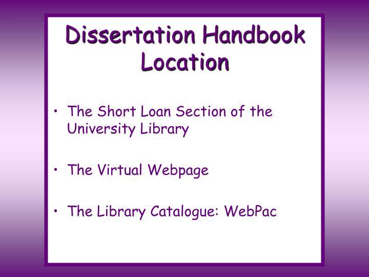 Dissertation handbook location