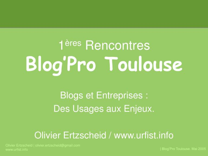 1 res rencontres blog pro toulouse n.