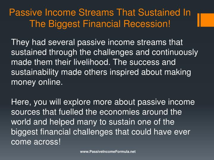 Passive income streams that sustained in the biggest financial recession1