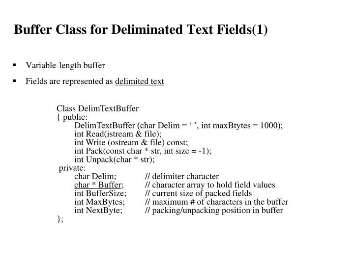 Buffer Class for Deliminated Text Fields(1)