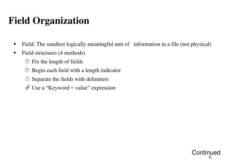 Field Organization
