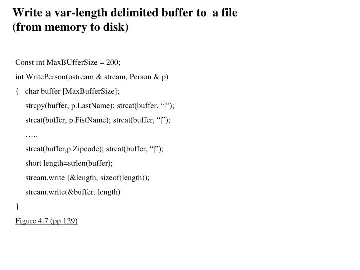 Write a var-length delimited buffer to  a file