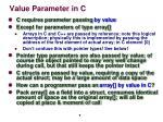 value parameter in c