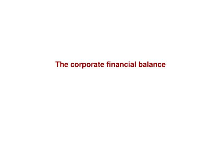 The corporate financial balance