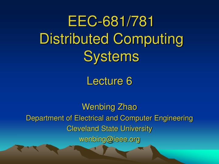eec 681 781 distributed computing systems n.