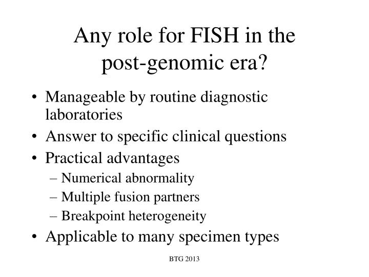 Any role for fish in the post genomic era