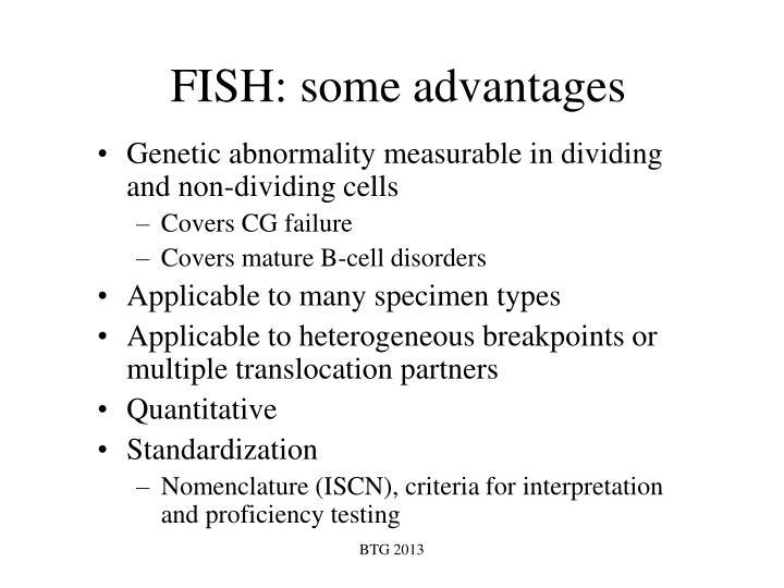 FISH: some advantages