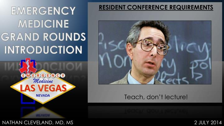 RESIDENT CONFERENCE REQUIREMENTS