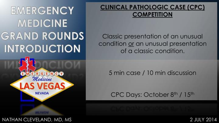 CLINICAL PATHOLOGIC CASE (CPC) COMPETITION
