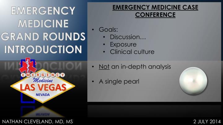 EMERGENCY MEDICINE CASE CONFERENCE
