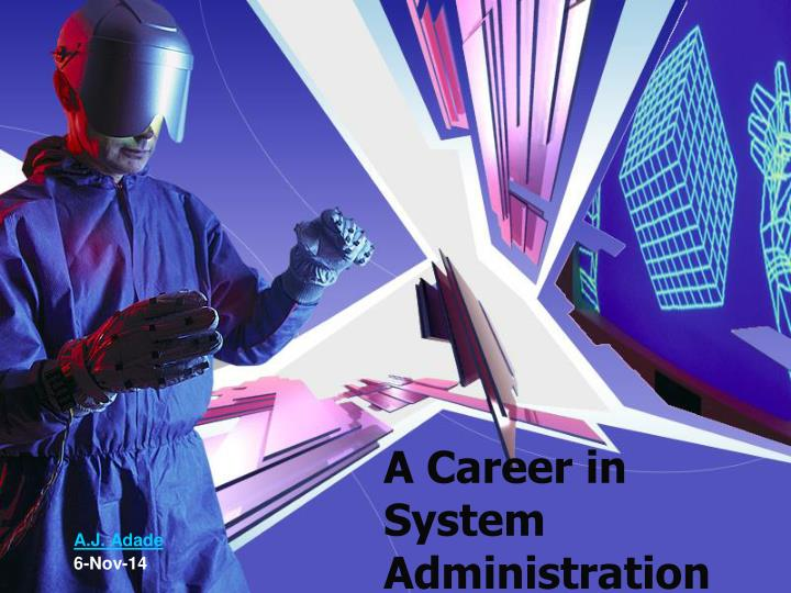 a career in system administration n.