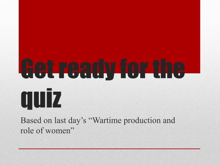 get ready for the quiz n.