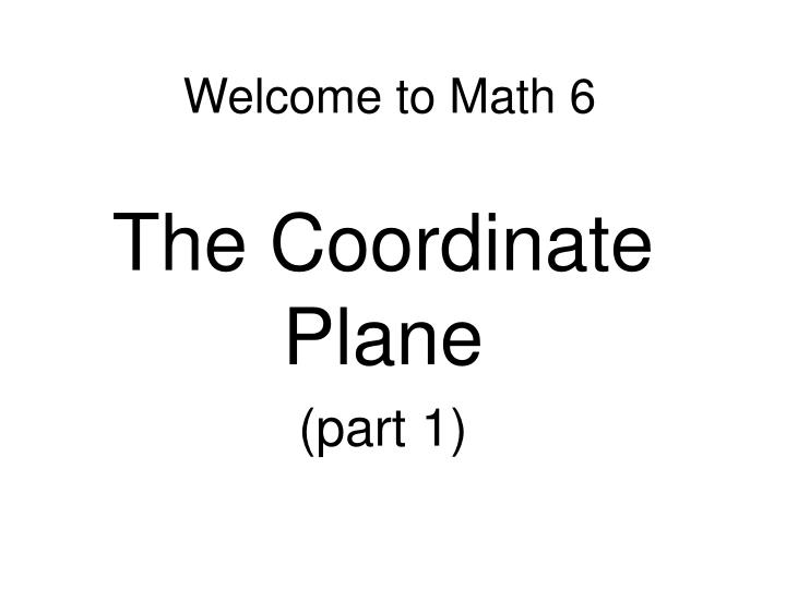 welcome to math 6 n.