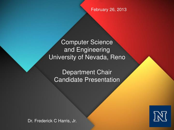computer science and engineering university of nevada reno department chair candidate presentation n.