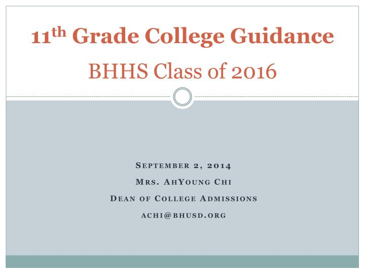11 th grade college guidance bhhs class of 2016 n.