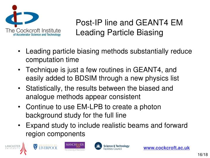 Post-IP line and GEANT4 EM Leading Particle Biasing