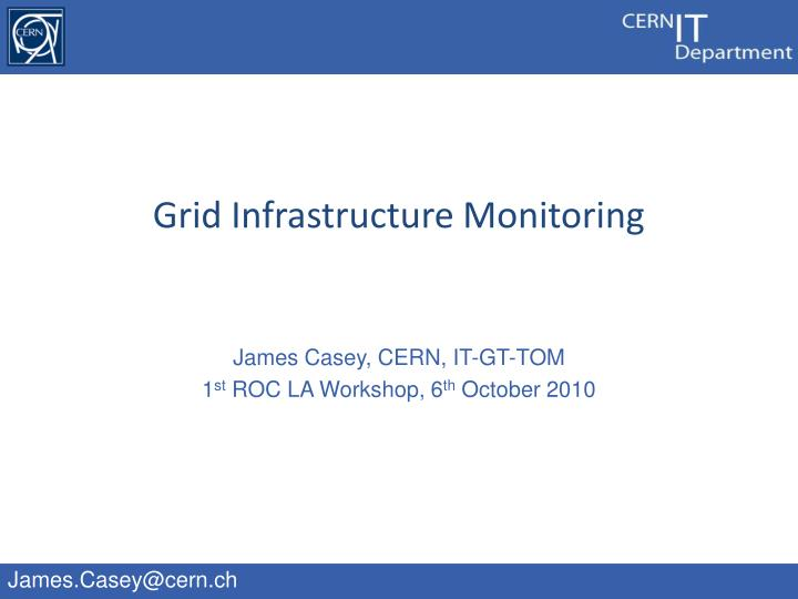 grid infrastructure monitoring n.