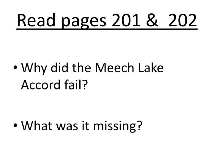 canadas meech lake accord essay Meech lake accord history exam review the difference between primary and secondary evidence is primary: sources that are directly from the event like a constitutional change - meech lake accord quebec had 5 demands that needed to be fulfilled before they could sign the 1982 constitution with.