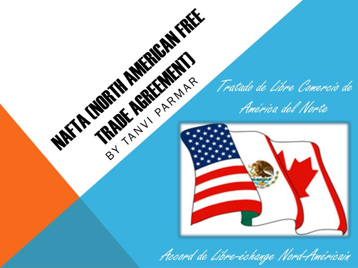 Ppt Nafta North American Free Trade Agreement Powerpoint