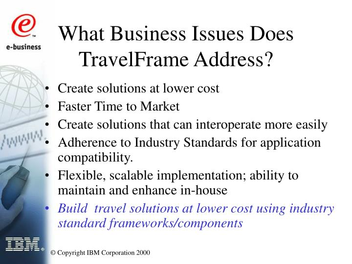 What business issues does travelframe address