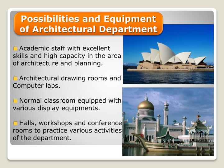 Possibilities and Equipment of Architectural Department