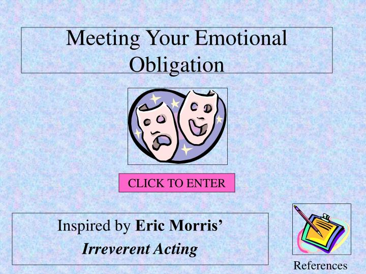 meeting your emotional obligation n.